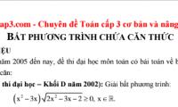 Bài giảng hướng dẫn giải bất phương trình chứa căn thức chi tiết