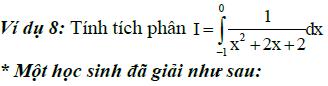 Sai lầm khi giải toán nguyên hàm và tích phân-7