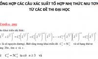 Tổng hợp các câu xác suất, tổ hợp, nhị thức niu tơn từ các đề thi đại học
