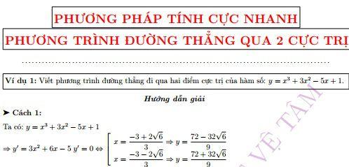 Viết phương trình đường thẳng qua 2 điểm cực trị của hàm số cực nhanh