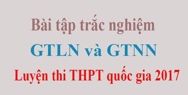 Bài tập trắc nghiệm chuyên đề GTLN và GTNN của hàm số