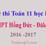 Đề thi Toán 11 học kì 1 THPT Hồng Đức - Đăk Lăk 2016 -2017