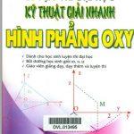 Kỹ thuật giải nhanh hình phẳng OXY - Đặng Thành Nam
